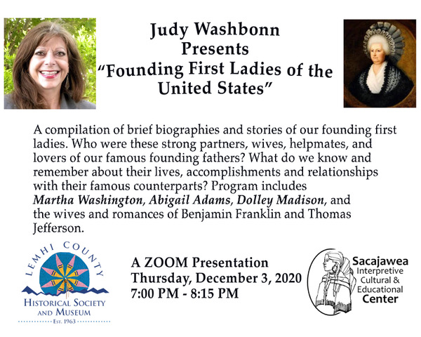 Founding First Ladies of the United States : A ZOOM presentation by Judy Washbon- December 3 at 7:00pm